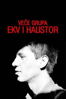 EKV & HAUSTOR veče 17.05.
